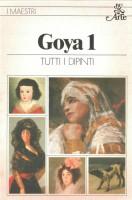 Goya 1 <span>Tutti i Dipinti</span>