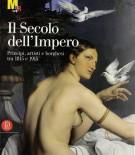 <h0>Il Secolo dell'Impero <span><i>Principi, artisti e borghesi tra 1815 e 1915</i></span></h0>