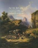<h0>Le vie del sole <span><i>La 'scuola di Staggia' ed il paesaggio in Toscana fra Barbizon e la 'macchia'</i></span></h0>