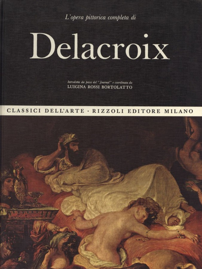L'Opera pittorica Completa di Delacroix
