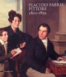 <h0>Placido Fabris pittore <span><i>1802-1859</i></Span></h0>