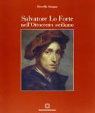 Salvatore Lo Forte nell'Ottocento siciliano Catalogo dei dipinti e dei disegni