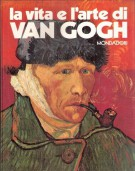 La vita e l'arte di Van Gogh