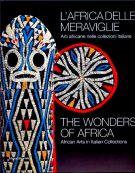 L'Africa delle meraviglie <span>Arti africane nelle collezioni italiane</span>