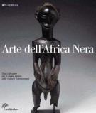 Arte dell'Africa Nera Una collezione per il nuovo Centro delle Culture Extraeuropee