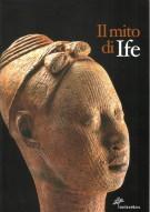Il Mito di Ife