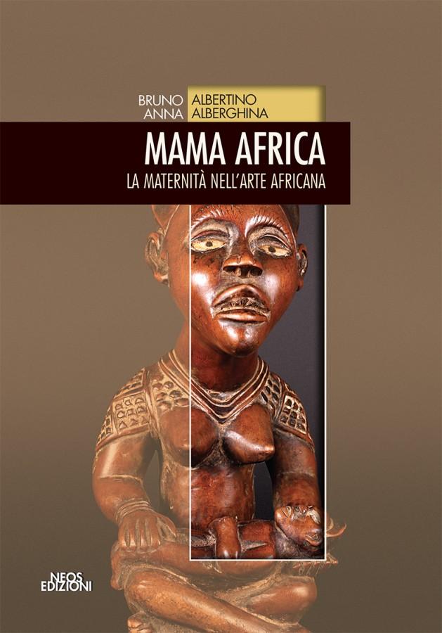 Mama Africa La Maternità nell'Arte Africana