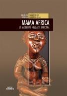 Mama Africa <span>La Maternità nell'Arte Africana</span>