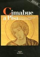 Cimabue a Pisa <span>La pittura a pisana del Duecento da Giunta a Giotto</span>
