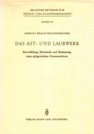 Das Ast-Und Laubwerk <span>Entwicklung, Merkmale und Bedeutung einer spätgotische Ornamentform</Span>