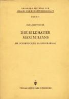 Die Bildhauer Maximilians <span>Am Innsbrucker Kaisergrabmal</Span>