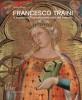 Francesco Traini e la pittura a Pisa nella prima metà del Trecento