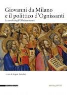 <h0>Giovanni da Milano e il polittico d'Ognissanti <span><i>Le tavole degli Uffizi restaurate</i></span></h0>
