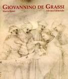 Giovannino De Grassi <span>La corte e la cattedrale</span>