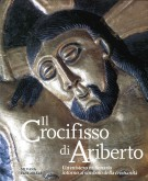 <h0>Il crocifisso di Ariberto <span><em>Un millenario mistero intorno al simbolo della cristianità</em></span></h0>
