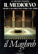 <h0>Il Medioevo <span><i>Arabo e Islamico dell'Africa del Nord</i></span> Il Maghreb</h0>