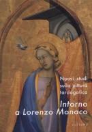 <span>Nuovi studi sulla pittura tardogotica </span>Intorno a Lorenzo Monaco