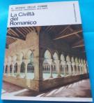 La Civiltà del Romanico <span>Il Mondo delle Forme <span>Antologia Universale dell'Arte 3.</span>