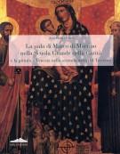 <h0>La pala di Marco di Martino nella Scuola Grande della Carità <span><i>e la pittura a Venezia nella seconda metà del Trecento</i></span></h0>