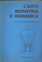 L'arte bizantina e romanica dal Secolo V al Secolo XI  Volume II