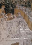 Nuovi studi sulla pittura tardogotica Palazzo Trinci