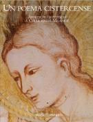Un poema Cistercense Affreschi Giotteschi a Chiaravalle Milanese