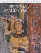 Riforma e tradizione 1050-1198
