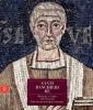 Santi Banchieri Re Ravenna e Classe nel VI secolo San Severo il tempio ritrovato
