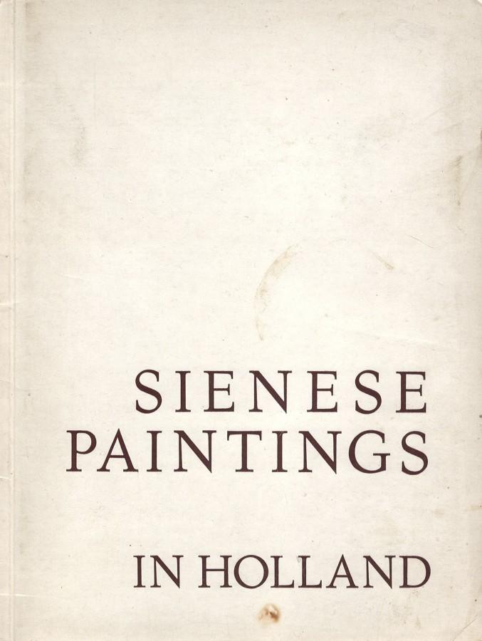 Sienese Paintings in Holland