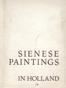 <h0>Sienese Paintings in Holland</h0>