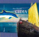Cidia <span>storie di un vecchio legno che andava per mare</span>