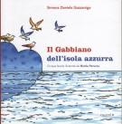 Il Gabbiano dell'isola azzurra <span>Cinque favole illustrate da Nicola Perucca</span>