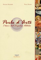 Perle d'arte <span>I tesori dell'Empolese Valdelsa</span>