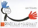 Priscilla e Gurdulù <span>Lo sguardo delle mani (con DVD)</span>