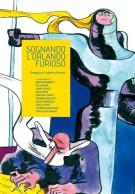 <h0>Sognando l'Orlando furioso <span><i>Omaggio a Ludovico Ariosto</i></span></h0>