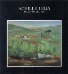 Achille Lega <span>maestro del '900</span>