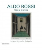 Aldo Rossi Opera Grafica Incisioni, litografie, serigrafie