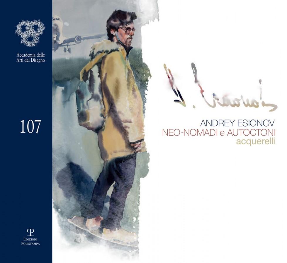 Andrey Esionov Neo-nomadi e autoctoni Acquerelli