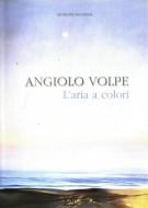 Angiolo Volpe <span>L'aria a colori </span>Pastelli