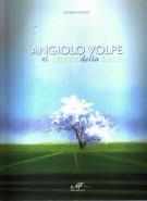 Angiolo Volpe <span>Al cuore della luce</span>