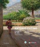 Antonio Cutino e la Palermo del '900 <span><i>Nel segno della tradizione </i></span>and 20th-Century Palermo <span><i>In the Footsteps of Tradition</i></span>