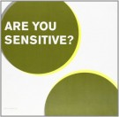 Are You Sensitive?