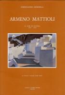 <h0>Armeno Mattioli <span><i>40 anni di pittura 1945-1985</i></span></h0>