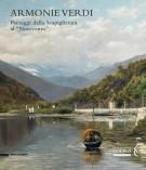 <h0>Armonie verdi <span><em>Paesaggi dalla Scapigliatura al 'Novecento'</em></span></h0>