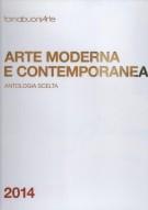 Arte Moderna e Contemporanea <span>Antologia scelta 2014</span>