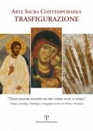 Arte Sacra Contemporanea Trasfigurazione