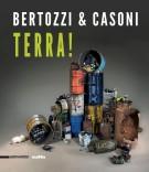 <h0><span><i>Bertozzi & Casoni</i></span> Terra!</h0>