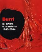 Burri gli artisti e la materia 1945-2004