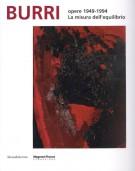 Burri opere 1949-1994 La misura dell'equilibrio