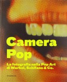 <h0>Camera Pop <span><em>La fotografia nella Pop Art di Warhol, Schifano and Co.</em></span></h0>